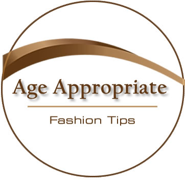 Age Appropriate Fashion Tips